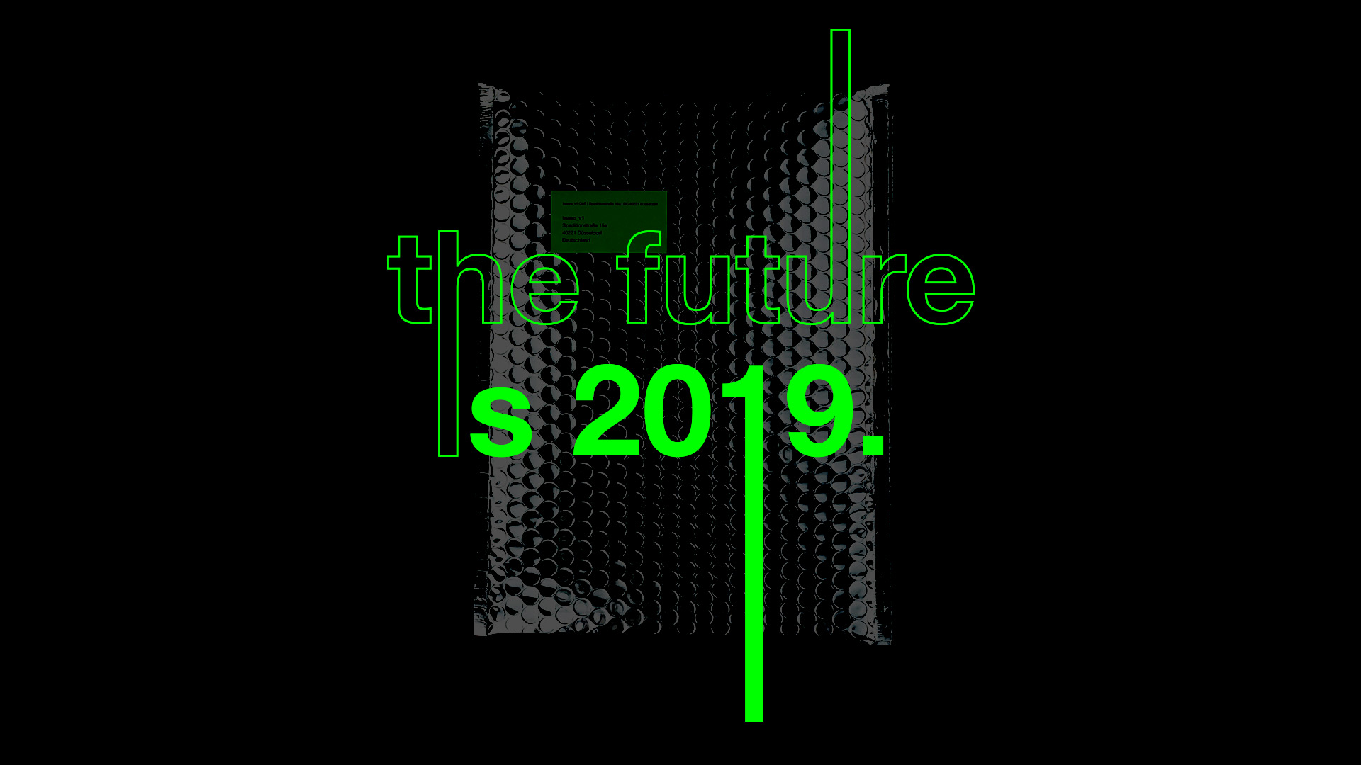 "buero_v1 | groß, urban, global. Designbüro aus Düsseldorf. Mailing ""The future is 2019"" for buero_v1"